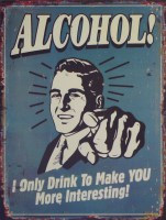 Alcohol To Make You More Interesting metalenbord