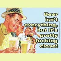 Beer_Isn_t_Every_52f2215bbd85a