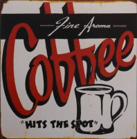 Coffee Hits The Spot metalen reclamebord
