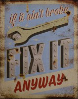 Fix It Anyway metalenbord