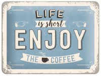 Life Is Short Enjoy The Coffee 3D metalenbord