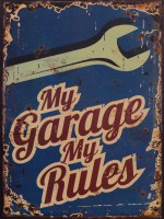 My Garage My Rules Tools metalen reclamebord