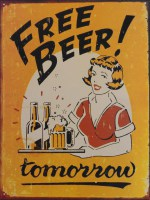 free Beer Tomorrow Vintage metalenbord