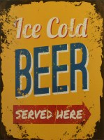 Ice Cold Beer Served Here metalenbord