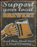 Support Your Local Brewery metalenbord