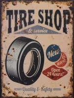 Tire Shop Quality And Safety metalenbord