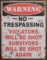 Warning No Trespassing metalenbord